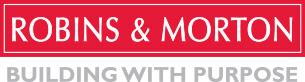 Robins & Morton Building With Purpose